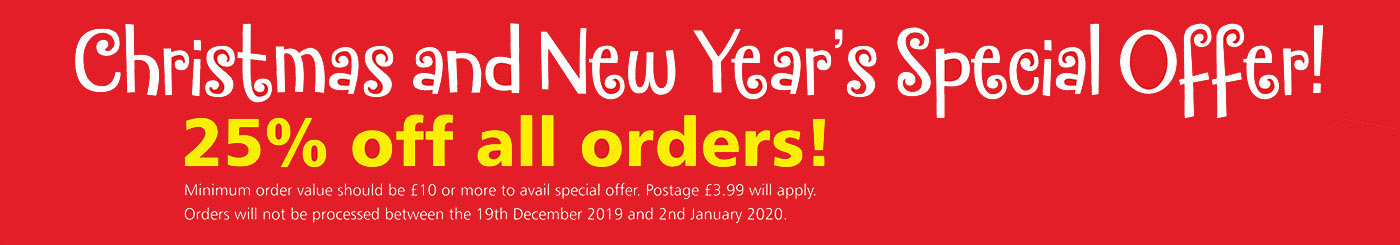 Christmas and New Years Special Offer - 25% off all orders! Minimum order value £10, postage applies